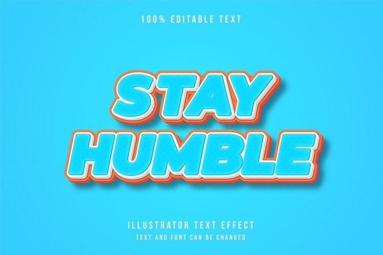 Stay humble - Text Effect example image 1