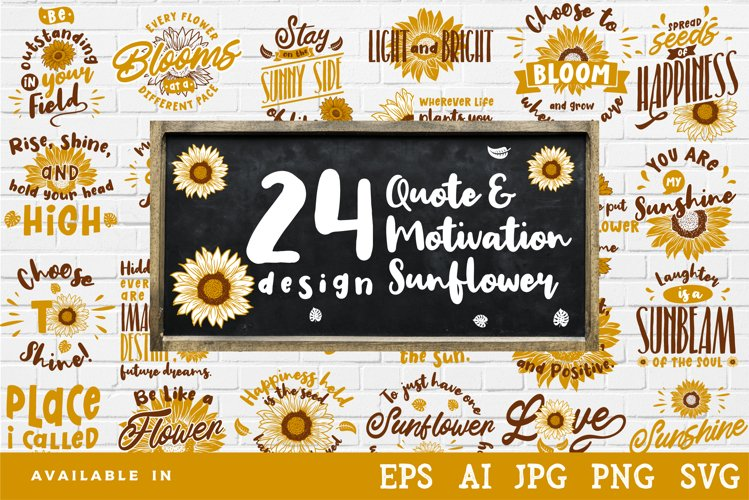 24 sunflower quote & motivation design