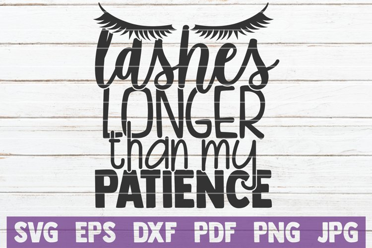 Lashes Longer Than My Patience SVG Cut File example image 1
