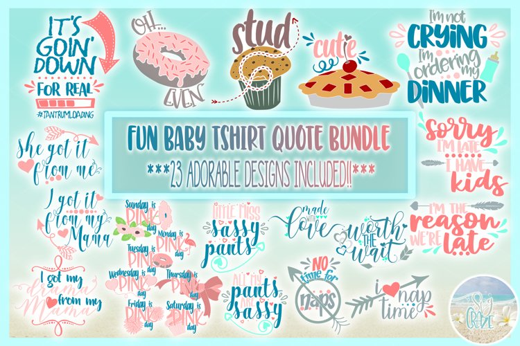 Baby Kids Fun Tshirt Quote Bundle SVG Dxf Eps Png Pdf Files example image 1