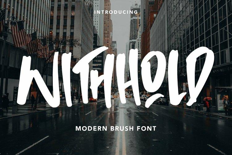 Web Font Withhold - Modern Brush Font example image 1