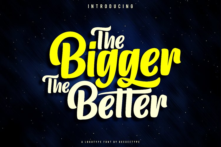 The Bigger The Better example image 1