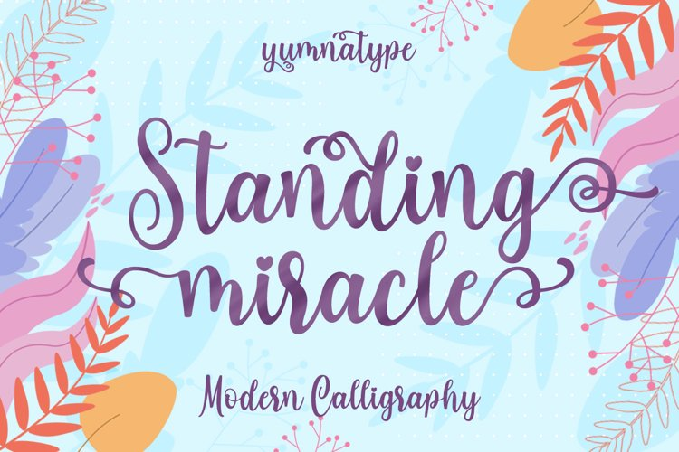 Standing Miracle Script example image 1