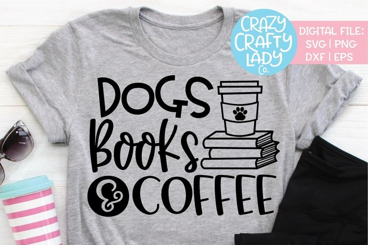 Dogs Books & Coffee SVG DXF EPS PNG Cut File example image 1
