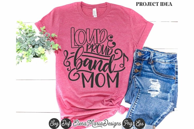 Band Mom Svg | Loud And Proud Band Mom Svg example image 1