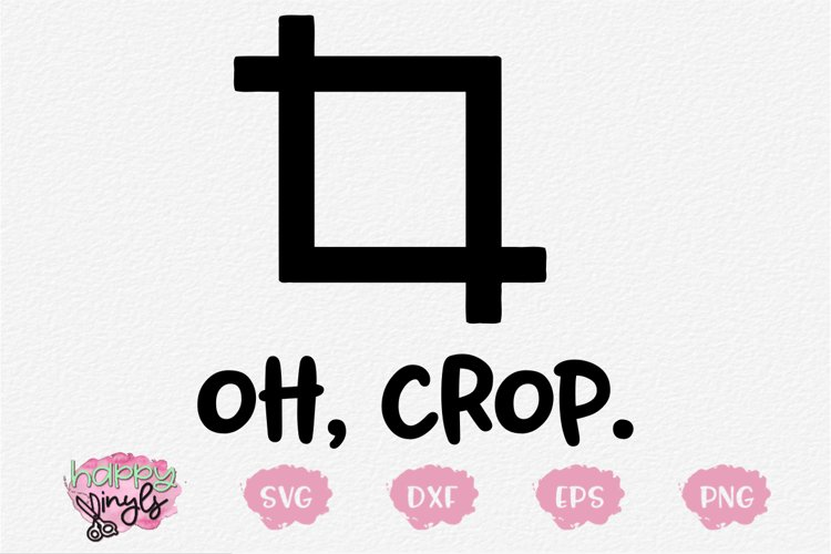 Oh Crop - A Funny Technology SVG