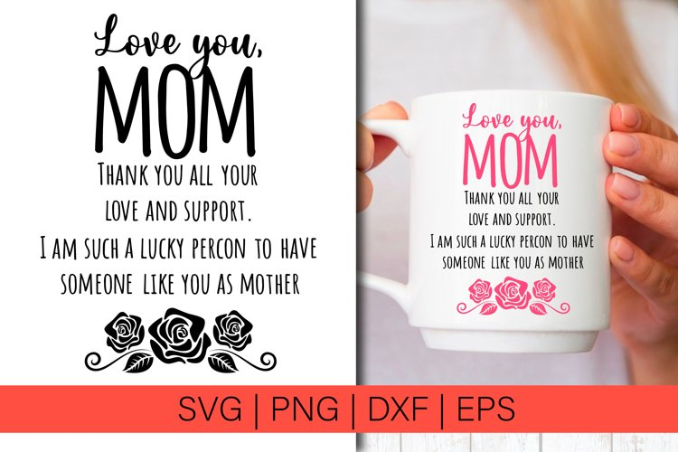 Mothers Day SVG Love mom