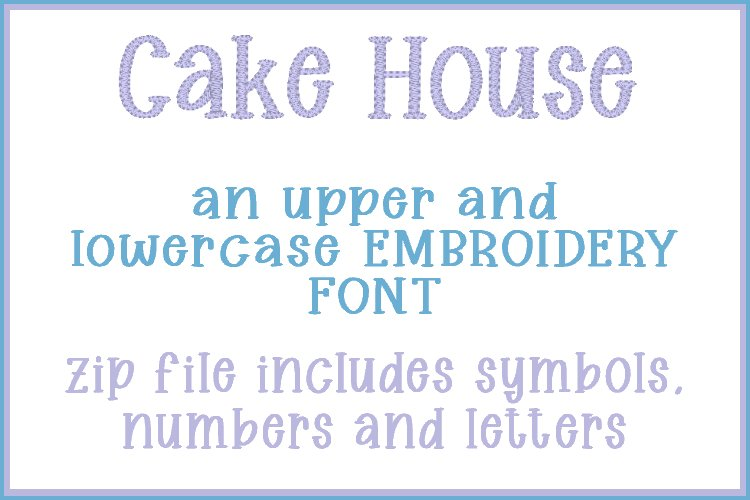 Cake House - Embroidery Font