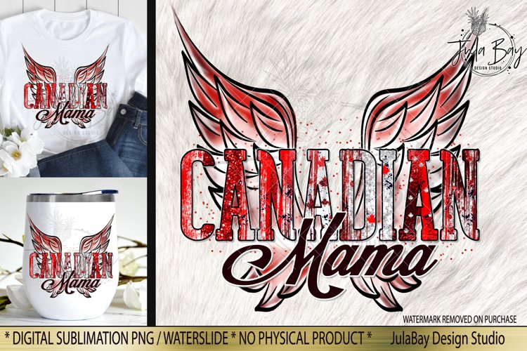 Canadian Mama Sublimation Design Retro Wings with Brush Strokes Maple Leafs and Glitter Tshirt Sublimation Design Canada Day PNG