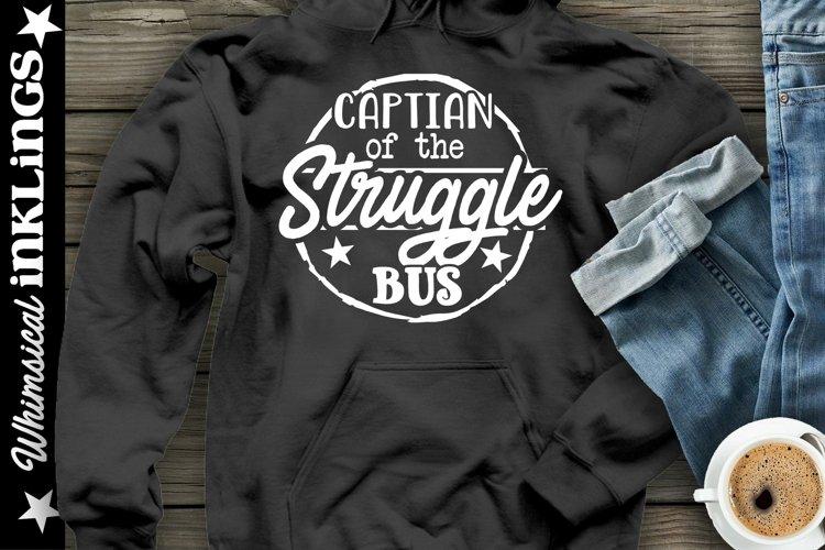 Captain Of The Struggle Bus SVG
