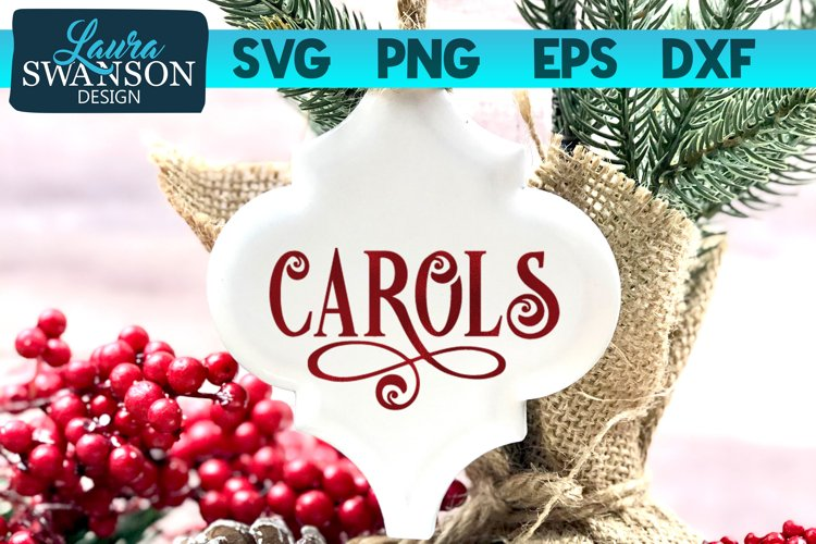 Carols SVG Cut File | Christmas SVG Cut File example image 1