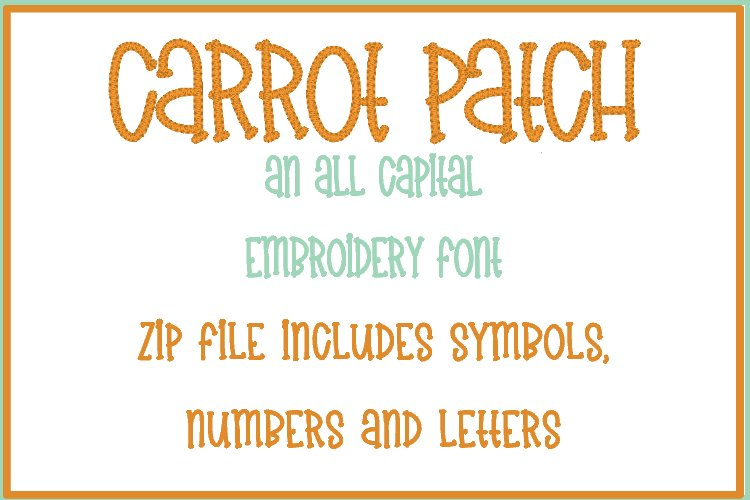 Carrot Patch - Embroidery Font