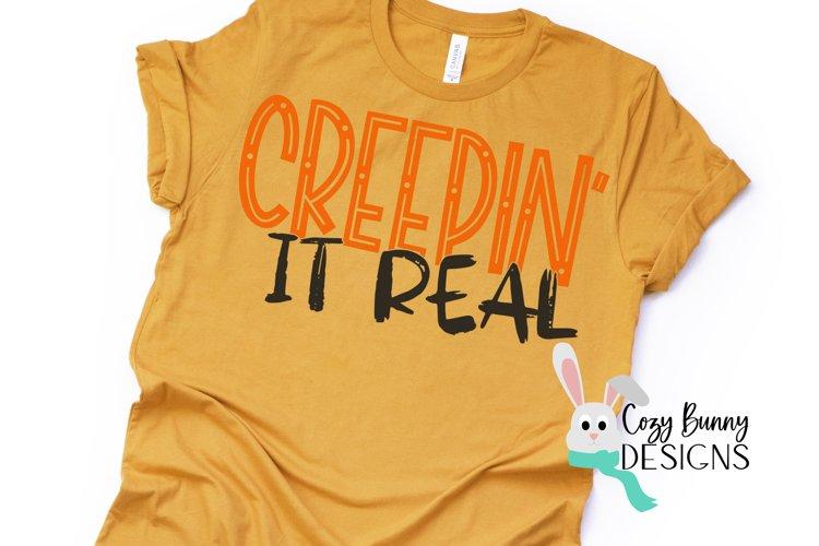 Creepin' It Real - Halloween SVG example image 1