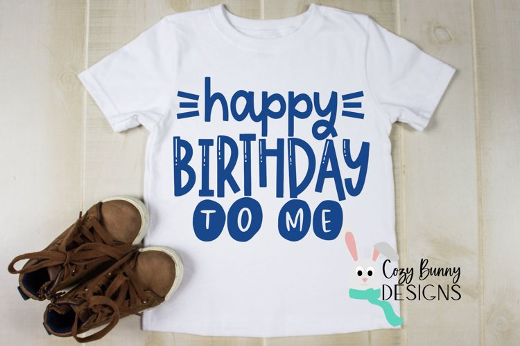 Happy Birthday To Me - Birthday SVG example image 1