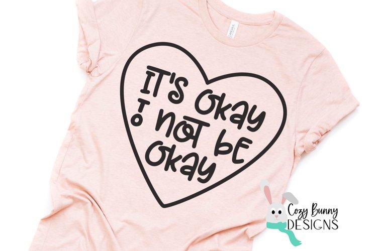 It's Okay to Not Be Okay SVG - Mental Health Awareness example image 1