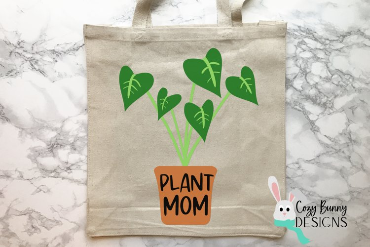 Plant Mom SVG - Mother's Day SVG - Monstera Clipart example image 1