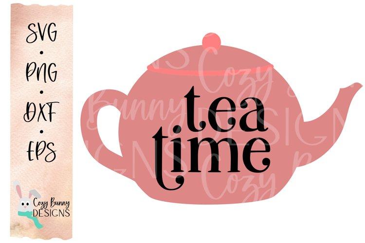 Tea Time SVG - Cute Teapot Clip Art example image 1
