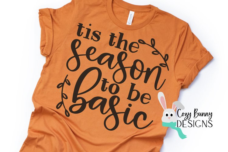Tis the Season to be Basic SVG example image 1