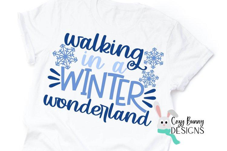 Walking in a Winter Wonderland SVG - Christmas SVG