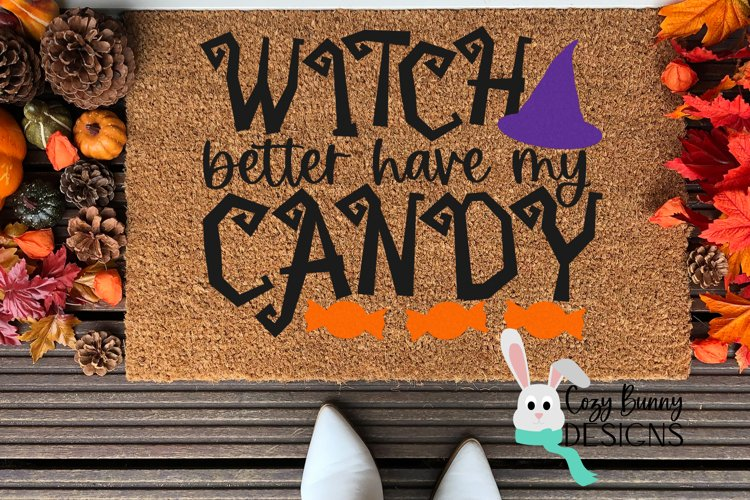 Witch Better Have My Candy - Halloween SVG example image 1