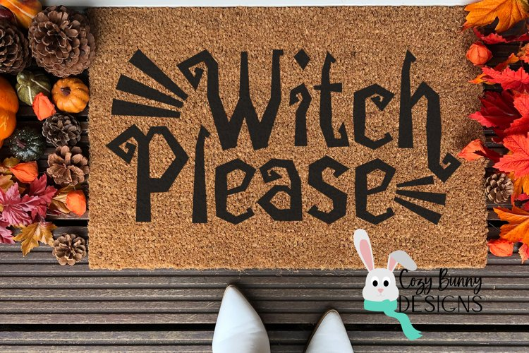 Witch Please - Halloween SVG example image 1