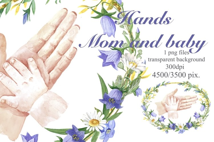 Mothers Day.Hands of mom and baby in a floral frame,png