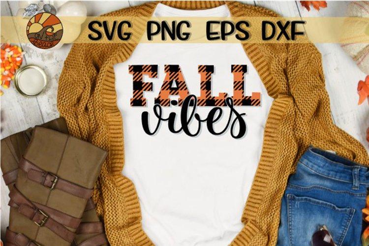 Fall Vibes - Buffalo Plaid - SVG DXG PNG EPS example image 1