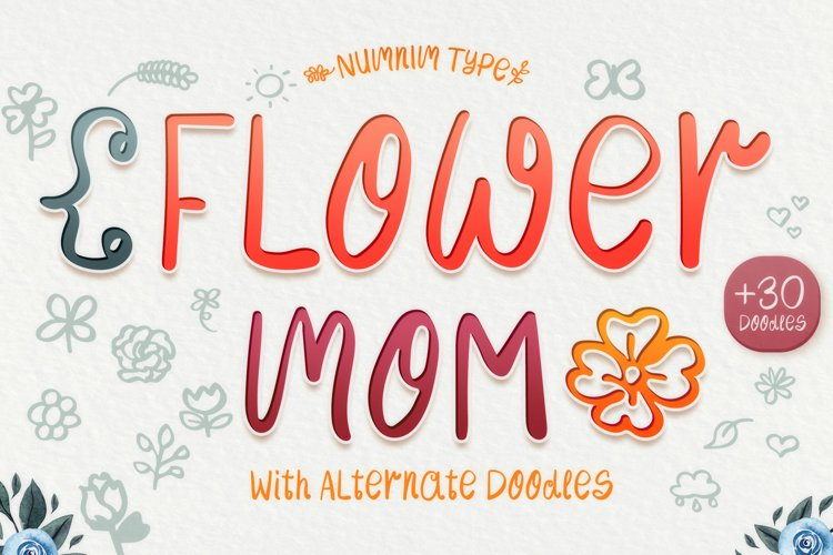 Flower Mom - girl kids font with flower doodle example image 1