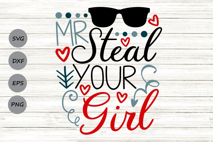 Mr Steal Your Girl Svg, Baby Boy Svg, Funny Kids Svg. example image 1