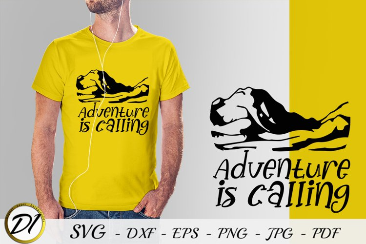 Adventure is calling SVG. Mountains svg.