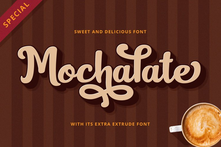 Mochalate script with its extrude font example image 1