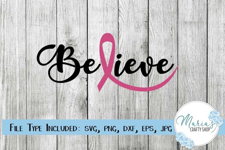 Believe svg, Believe with Ribbon svg, Cancer SVG