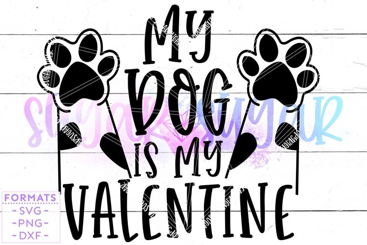 My Dog is My Valentine svg