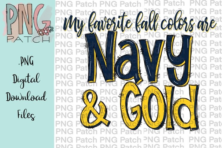 My Favorite Fall Colors are Navy and Gold, PNG File example image 1