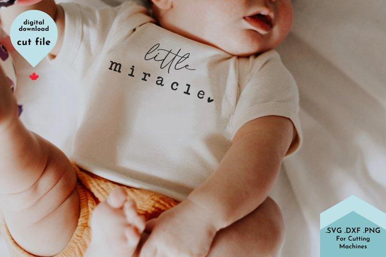 Little Miracle - Baby Bodysuit SVG Cut File