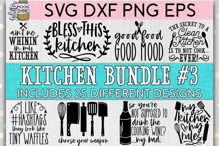 Huge Kitchen Bundle of 25 #3 SVG DXF PNG EPS