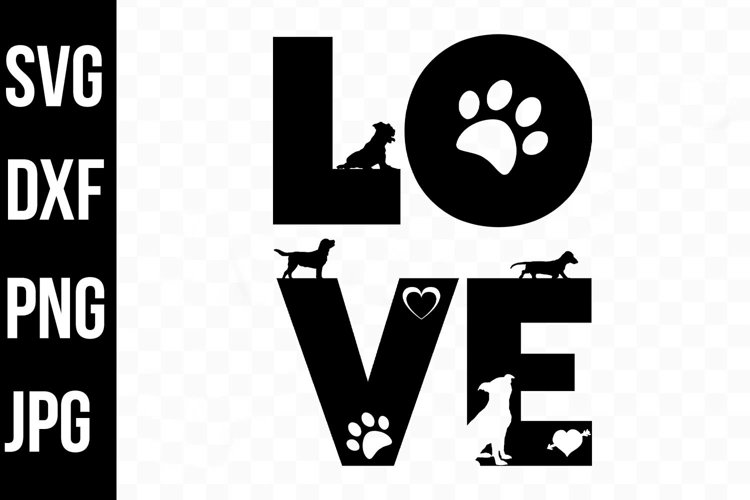 Love Dogs Typography, Silhouette Dogs svg, png, dxf, jpg