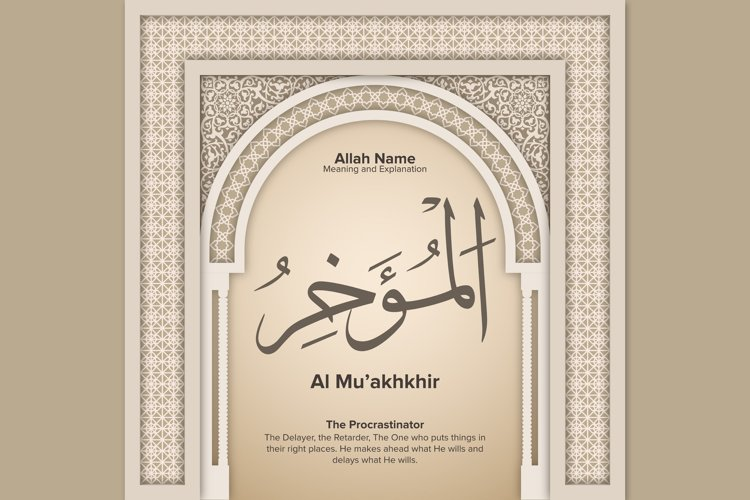 Al Muakhkhir meaning and Explanation Design example image 1