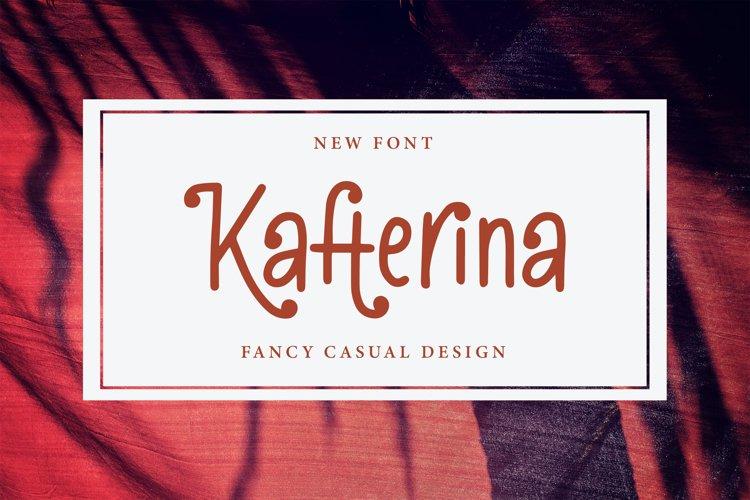 Kafterina - Fancy Casual Fonts