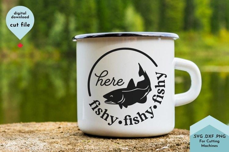 Fishing Mug SVG, Here Fishy, Funny camping example image 1