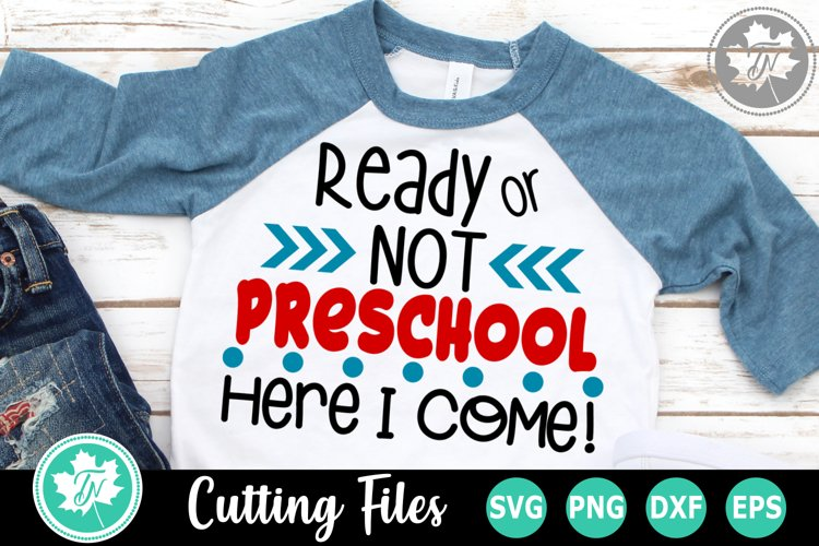 Ready or Not Preschool - A School SVG Cut File example image 1