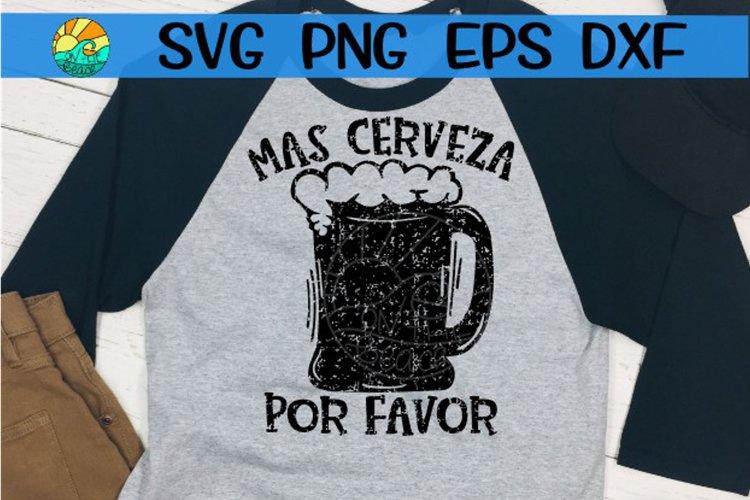 Mas Cerveza Por Favor - Grunge - SVG PNG EPS DXF example image 1