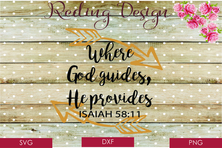 Where God Guides He Provides SVG DXF PNG Digital Cut Files