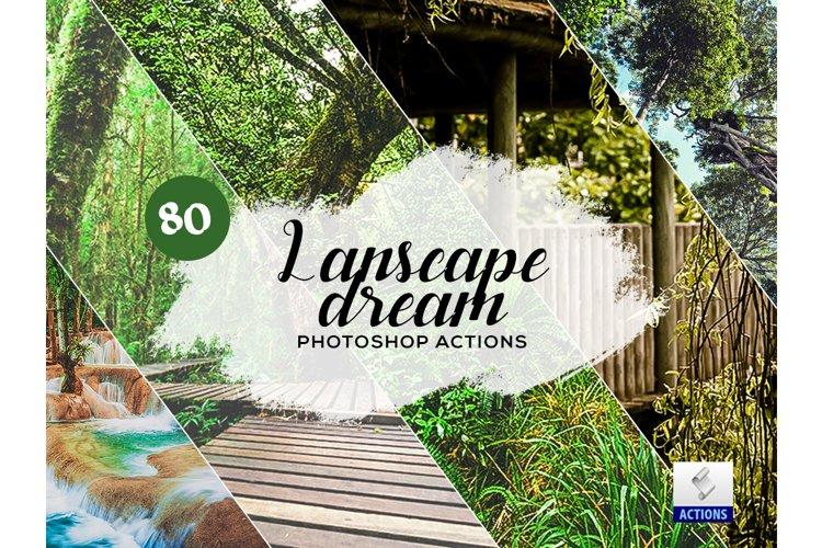 80 Landscape Dream Photoshop Actions example image 1