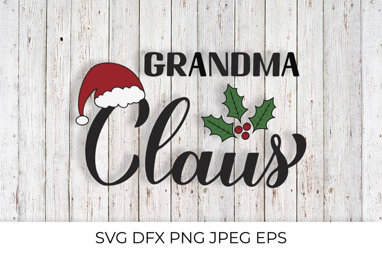 Grandma Claus calligraphy. Christmas family lettering SVG example image 1