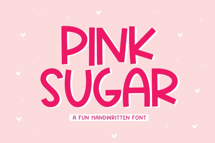 Pink Sugar - A Fun Handwritten Font example image 1