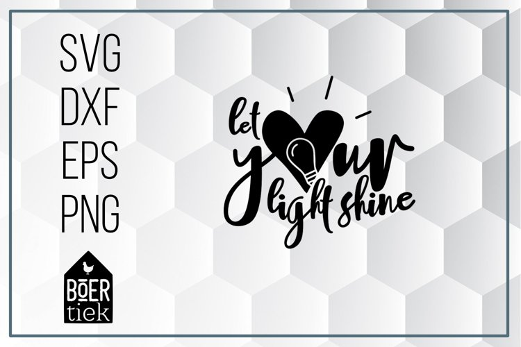 Let your light shine, religion, SVG cutting file