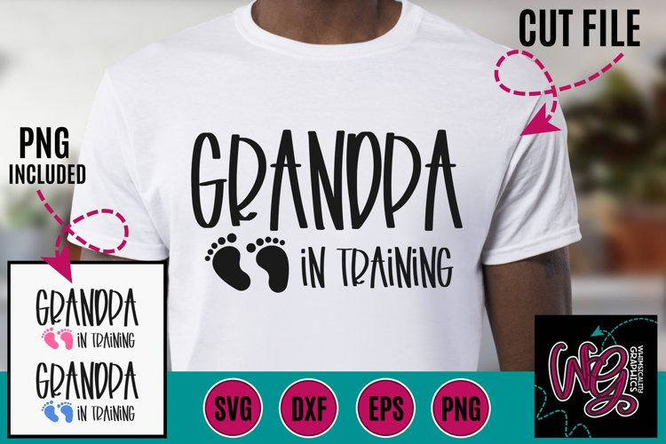 Grandpa in Training SVG DXF PNG EPS
