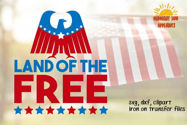 Land of the free svg, Memorial day svg, Independence day svg, 4th july svg, Usa, America, Iron on transfer, DXF, JPG, clipart, cut files