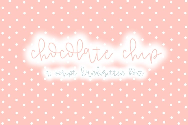 Chocolate Chip | A Fun Script Font | Hand Lettered example image 1